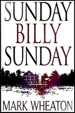 Mark Wheaton's Sunday Billy Sunday Being Adapted for the Screen