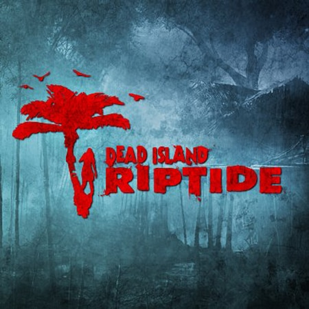 E3 2012: Get Ready to Ride the Dead Island Riptide