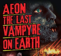 Exclusive First Look at Aeon: The Last Vampyre on Earth