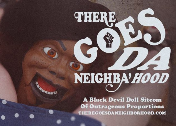 Black Devil Doll There Goes Da Neighborhood