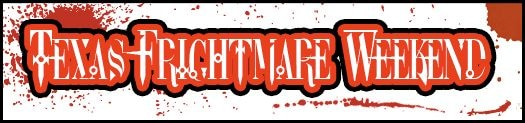 Texas Frightmare Weekend Unveils Its Film Festival Slate