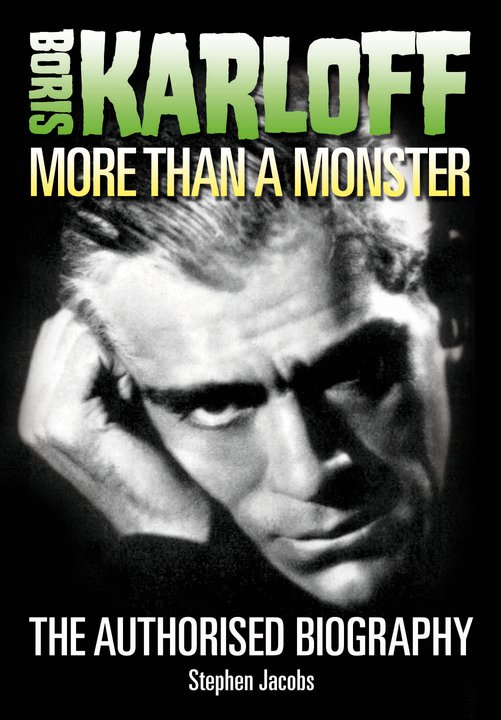 New Biography - Boris Karloff: More Than a Monster - Released Today