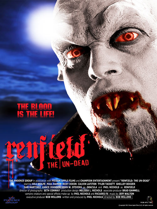 New Renfield: The Un-Dead Poster; WorldFest 2011 Screening Info