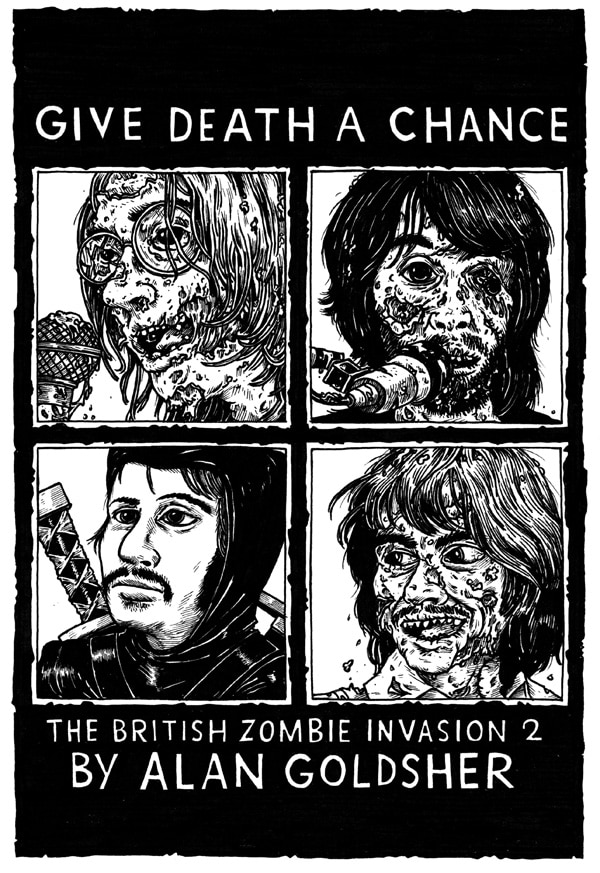 Zombie Beatles Return in Give Death a Chance: The British Zombie Invasion 2