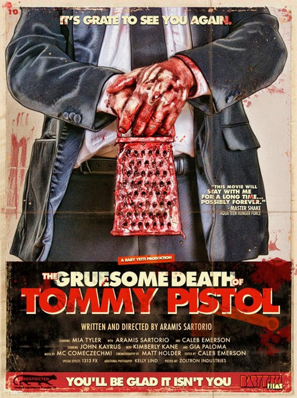 Indie Horror Month Interview: Co-Writer/Director/Star Aramis Sartorio Discusses The Gruesome Death of Tommy Pistol