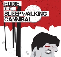Exclusive: Co-writer/Director Boris Rodriguez on Eddie: The Sleepwalking Cannibal and More