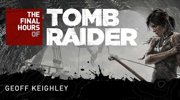 Bloody New App Arrives tor The Final Hours of Tomb Raider