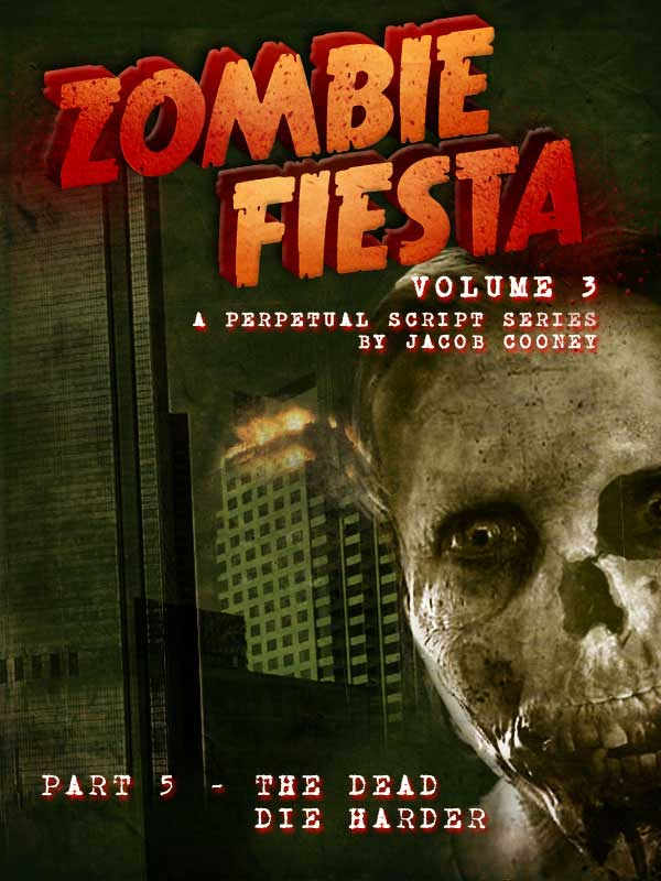 Jacob Cooney's Zombie Fiesta Script Series Continues with Volume III