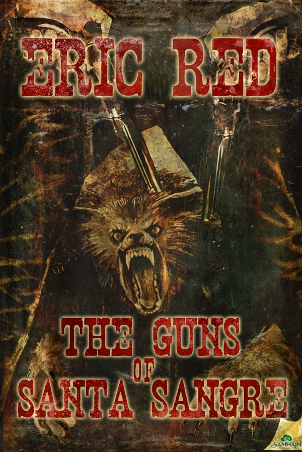 Eric Red's The Guns of Santa Sangre Brings Us Werewolves in the Old West