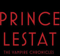 Official Synopsis and Artwork for Anne Rice's Prince Lestat
