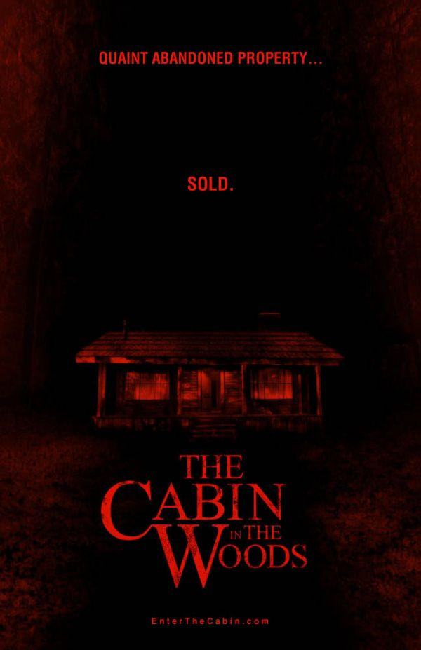 Humorous New One-Sheet: The Cabin in the Woods and Possible Release Date