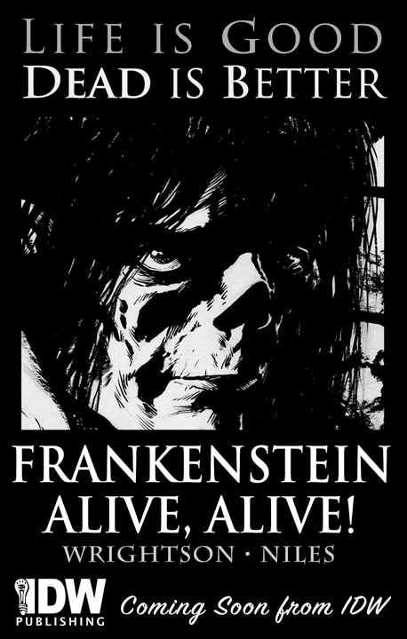 Shout it From the Rooftops! Frankenstein Alive, Alive!