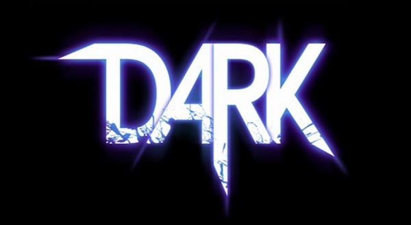 DARK Unleashing from the Shadows in early 2013