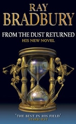 Bradbury's From the Dust Returned Lands at MGM