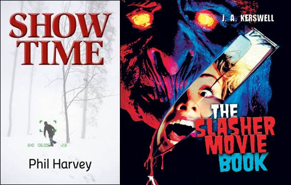Looking for Some Summer Reading?  It's Show Time for The Slasher Movie Book!