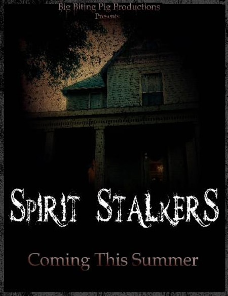 Big Biting Pig Productions to Release Spirit Stalkers on June 16