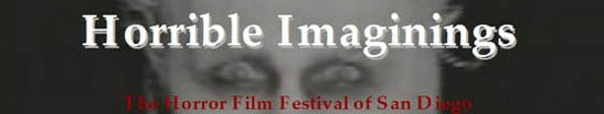 Horrible Imaginings: The Horror Film Festival of San Diego Debuts November 6th