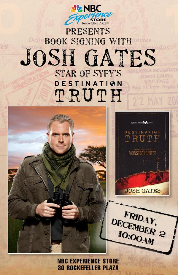Meet Destination Truth's Josh Gates this Friday, December 2nd, in NYC