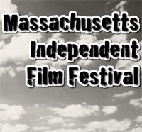 2011 Massachusetts Independent Film Festival