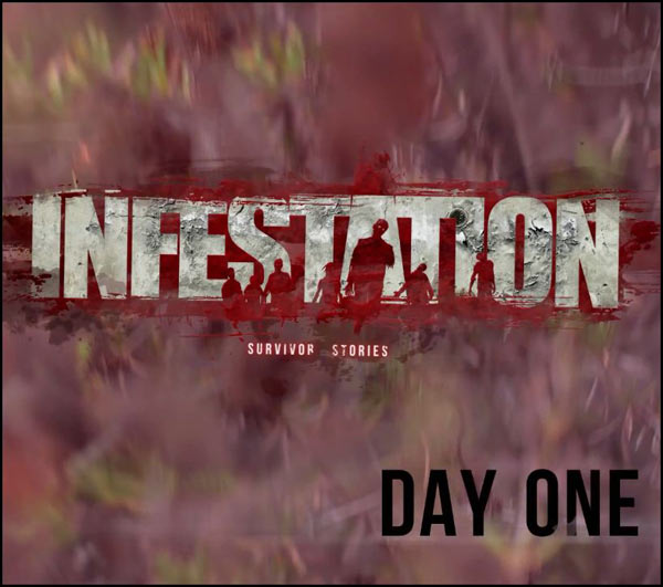 Exclusive Debut - Infestation: Day One Live Action Web Series