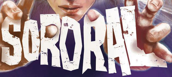 Sororal to Debut at Melbourne's Monsterfest 2013 Later This Month