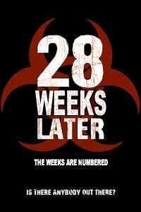 28 Weeks Later teaser poster