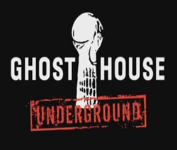 Ghost House Underground