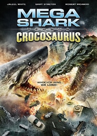 Mega Shark vs. Crocosaurus on DVD