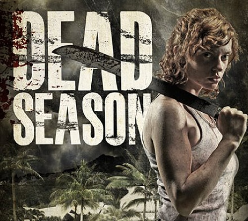 Dead Season Trailer Brings on the Flesh Eaters