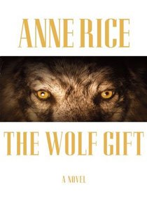 Anne Rice's The Wolf Gift