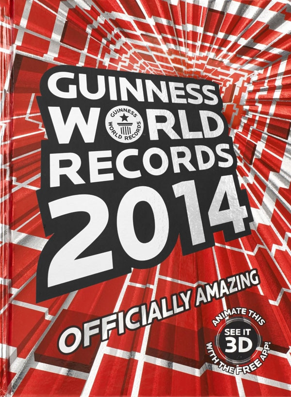 The Guinness Book of World Records 2014 Edition