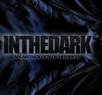 In The Dark Anthology Series Adds New Segment To Be Loved to the Fold