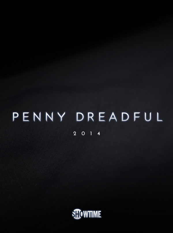 Early Teaser Art Arrives for Showtime's Penny Dreadful