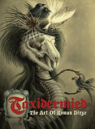 Taxidermied: The Art of Roman Dirge Review