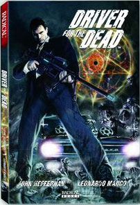 Driver for the Dead Trade Paperback Now Available; Details on Radical Publishing's DftD Contest