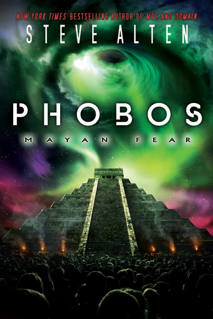 Must-See End of the World Trailer for Steve Alten's Phobos: Mayan Fear