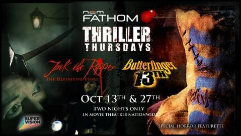 Fathom Events Bringing Butterfinger the 13th to Movie Theaters with Jack the Ripper