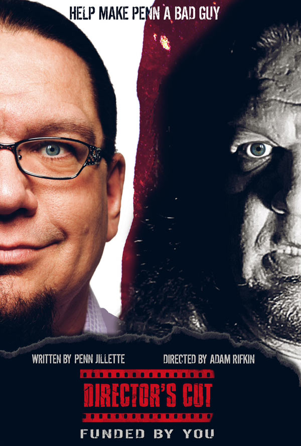 Adam Rifkin and Penn Jillette Teaming for Director's Cut