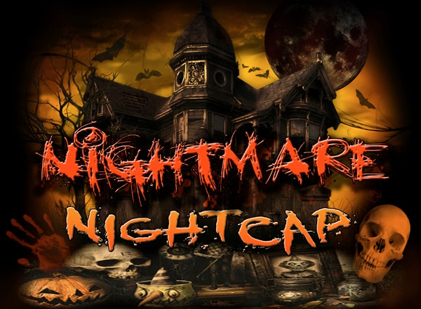 Nightmare Nightcap