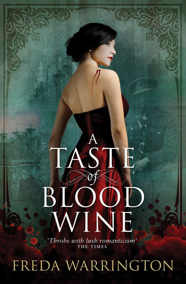 Freda Warrington's A Taste of Blood Wine (The Blood Books)
