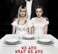Exclusive We Are What We Are Featurette Focuses on Tradition