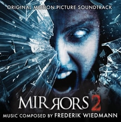 Mirrors 2 Original Motion Picture Soundtrack