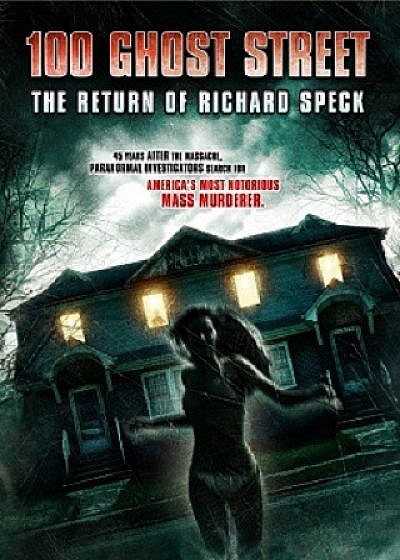More Supernatural Serial Killer Found Footage Frights Await You in 100 Ghost Street: The Return of Richard Speck