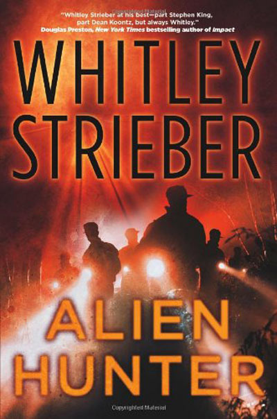 Whitley Strieber's Alien Hunter