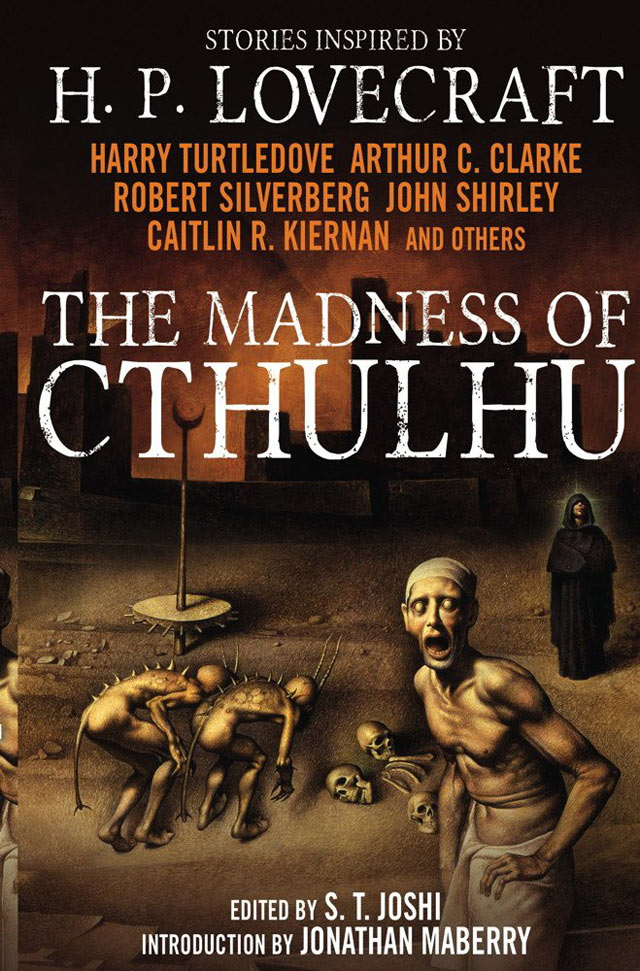 madnessofcthulhu - Titan Releasing Lovecraft-Inspired Anthology The Madness of Cthulhu in October