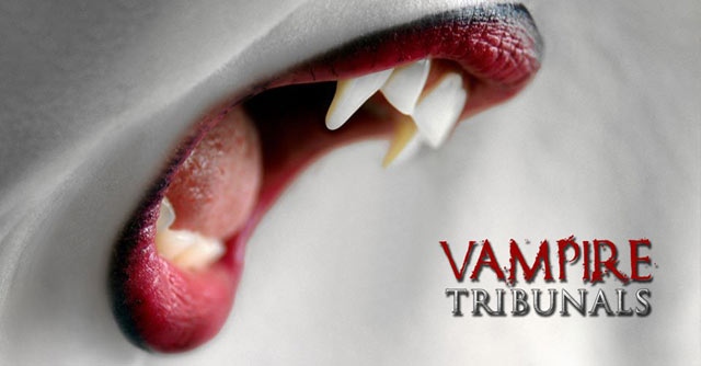 Vampire Tribunals