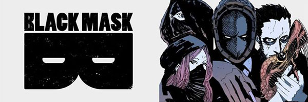 Black Mask Studios Unveils its Second Slate of Comics