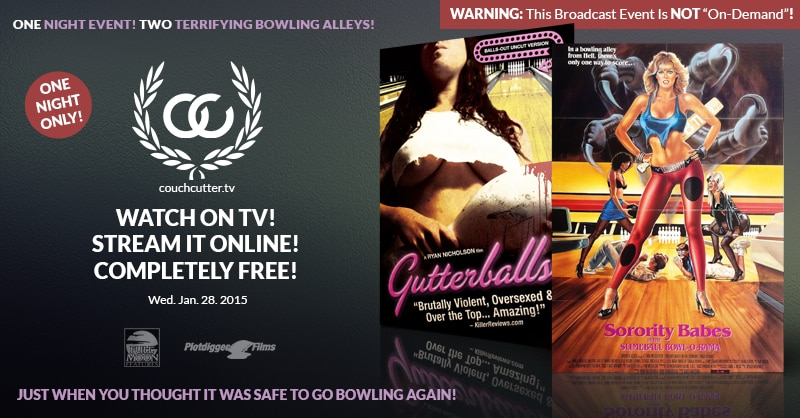Sorority Babes / Gutterballs Double Feature to Kick Off Free CouchCutter.tv Broadcast on January 28, 2015