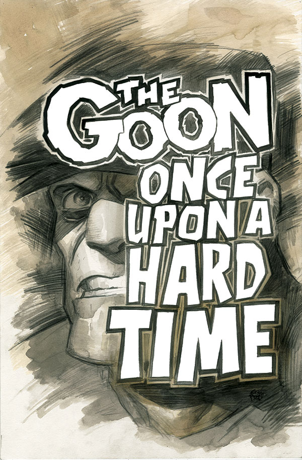 Eric Powell's The Goon: Once Upon a Hard Time