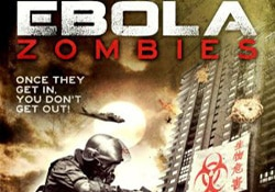 ebola zombies poster - AFM 2014: Ebola Zombie Flicks to Infect Screens None Too Soon